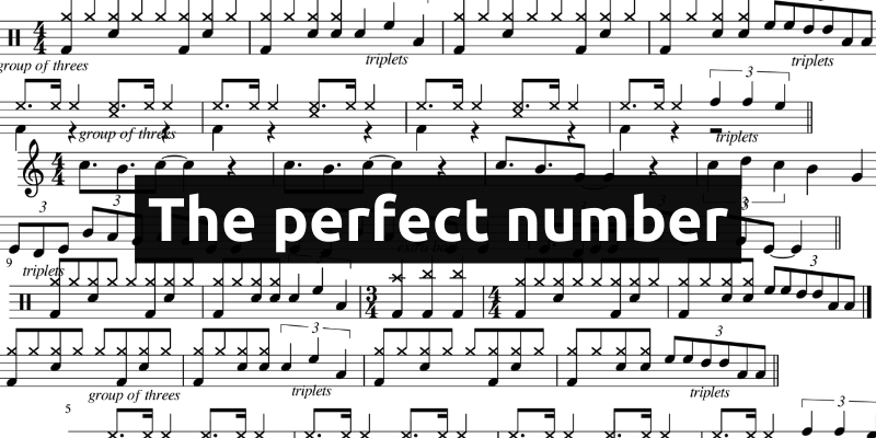 "music notation using the rule of three, text ""the perfect number"""