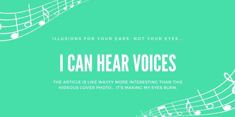 Voiceless vocals: An auditory illusion
