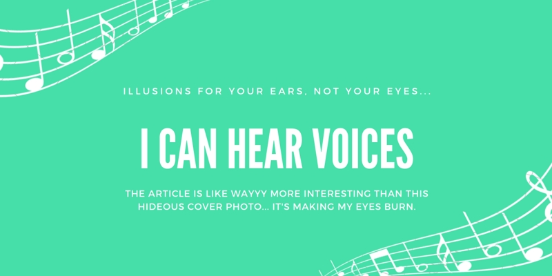 """turqoise background, white text, """"I can hear voices"""""""