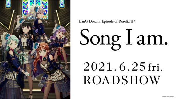 BanG Dream! Movie: Episode of Roselia - II: Song I Am. poster